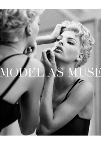 MODEL AS MUSE: EMBODYING FASHION, HAROLD KODA